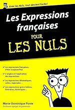 Télécharger le livre :  Les Expressions françaises pour les Nuls, édition poche