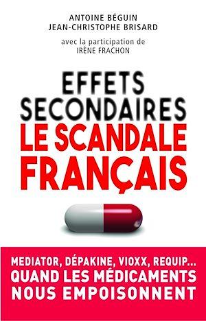 Téléchargez le livre :  Effets secondaires : le scandale français