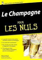 Télécharger le livre :  Le Champagne pour les Nuls, édition mégapoche