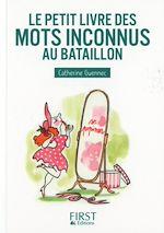 Télécharger le livre :  Petit Livre de - Les mots inconnus au bataillon