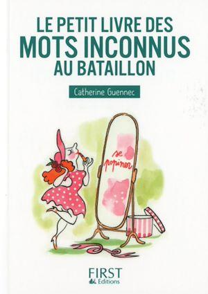 Téléchargez le livre :  Petit Livre de - Les mots inconnus au bataillon