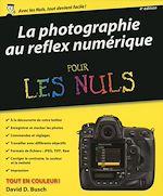 Télécharger cet ebook : La photographie au reflex numérique pour les Nuls, 4e édition