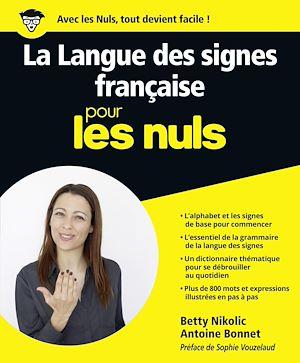 Téléchargez le livre :  La Langue des Signes Française pour les Nuls grand format