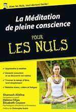 Télécharger cet ebook : La Méditation de pleine conscience pour les Nuls poche