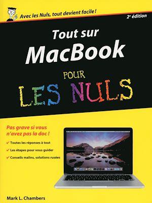 Téléchargez le livre :  Tout sur MacBook, Pro Air retina pour les Nuls, 2e édition