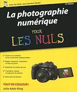Télécharger cet ebook : Photo numérique pour les Nuls, nouvelle édition