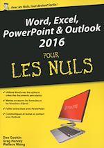 Télécharger le livre :  Word, Excel, PowerPoint et Outlook 2016 pour les Nuls mégapoche