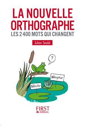 Téléchargez le livre :  Petit livre de - La Nouvelle Orthographe