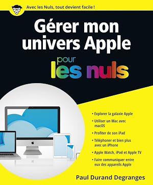 Téléchargez le livre :  Gérer son univers Apple pour les Nuls