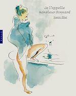 Télécharger le livre :  Je l'appelle monsieur Bonnard