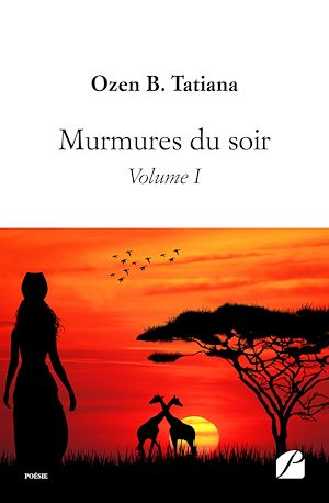 Téléchargez le livre :  Murmures du soir - Volume I