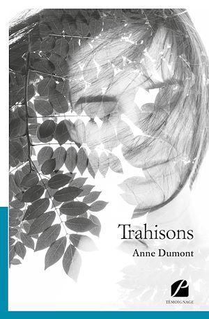 Téléchargez le livre :  Trahisons