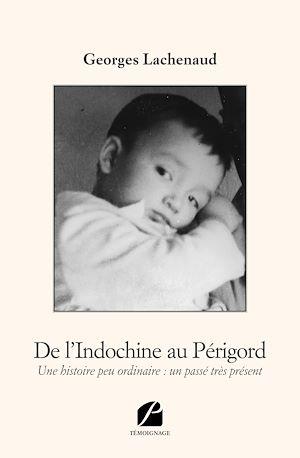 Téléchargez le livre :  De l'Indochine au Périgord