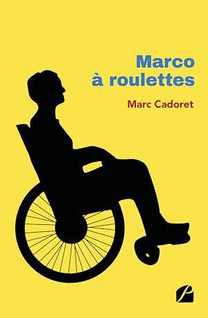 Téléchargez le livre :  Marco à roulettes