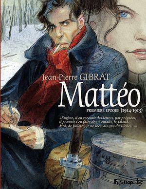 Téléchargez le livre :  Mattéo. Première époque (1914-1915)