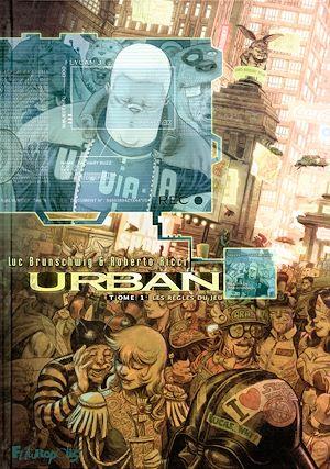Téléchargez le livre :  Urban (Tome 1) - Les règles du jeu
