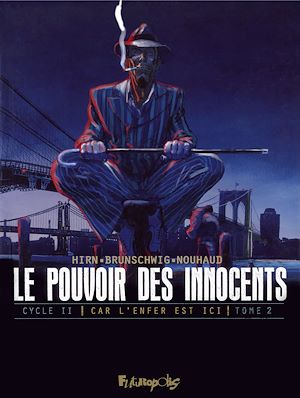 Téléchargez le livre :  Le pouvoir des innocents, cycle II - Car l'enfer est ici (Tome 2)