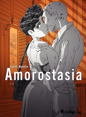 Téléchargez le livre :  Amorostasia (Tome 1)