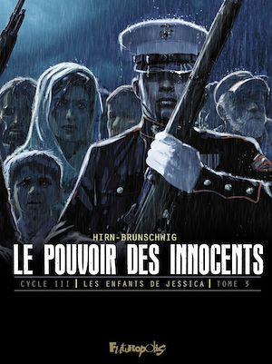 Téléchargez le livre :  Le pouvoir des innocents, cycle III - Les enfants de Jessica (tome 3)