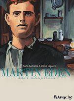 Télécharger le livre :  Martin Eden. D'après le roman de Jack London