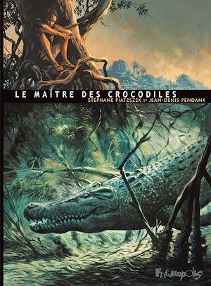 Téléchargez le livre :  Le Maître des crocodiles