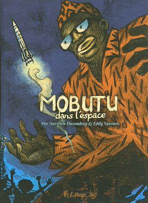Téléchargez le livre :  Mobutu dans l'espace