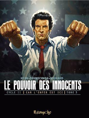 Téléchargez le livre :  Le pouvoir des innocents, cycle II - Car l'enfer est ici (Tome 3)