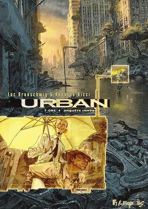 Téléchargez le livre :  Urban (Tome 4) - Enquête immobile