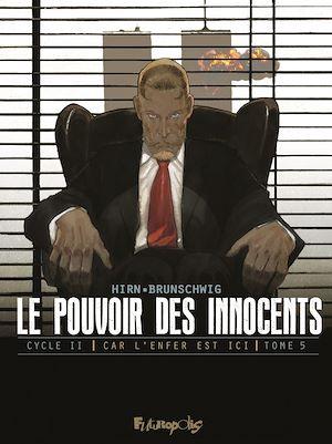 Téléchargez le livre :  Le pouvoir des innocents, cycle II - Car l'enfer est ici (Tome 5)