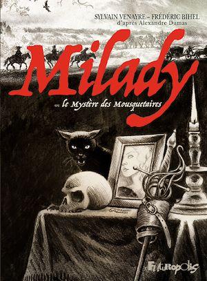 Téléchargez le livre :  Milady ou Le mystère des Mousquetaires