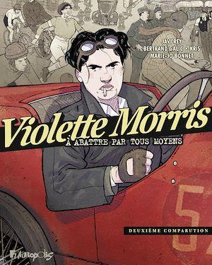 Téléchargez le livre :  Violette Morris (Tome 2)