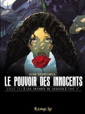 Téléchargez le livre :  Le pouvoir des innocents, cycle III - Les enfants de Jessica (tome 2)