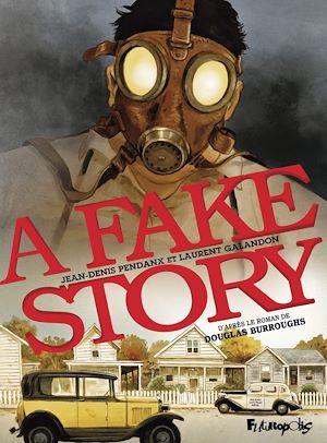 Téléchargez le livre :  A Fake Story