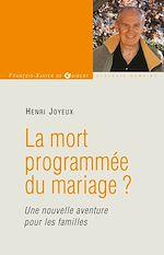 Télécharger cet ebook : La mort programmée du mariage ?