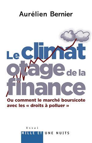 Téléchargez le livre :  Le Climat otage de la finance