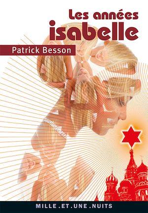 Téléchargez le livre :  Les Années Isabelle