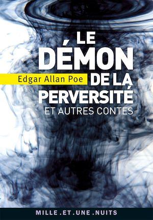 Téléchargez le livre :  Le Démon de la perversité et autres contes