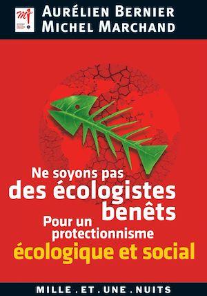 Téléchargez le livre :  Ne soyons pas des écologistes benêts
