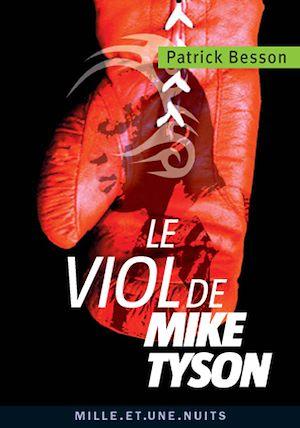 Téléchargez le livre :  Le viol de Mike Tyson