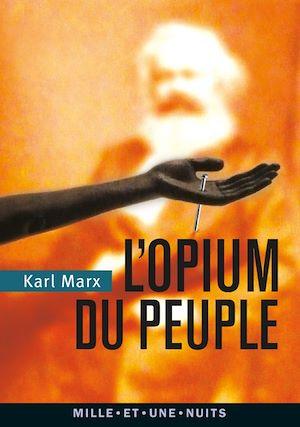 Téléchargez le livre :  L'Opium du peuple