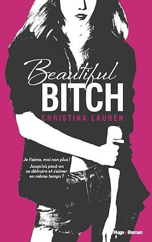 Téléchargez le livre :  Beautiful bitch (version francaise)