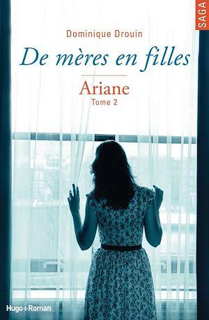 Téléchargez le livre :  De mères en filles - tome 2 Ariane