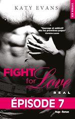 Télécharger le livre :  Fight For Love T01 Real - Episode 7