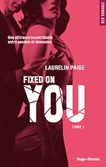 Télécharger cet ebook : Fixed on you - tome 1 Episode 3