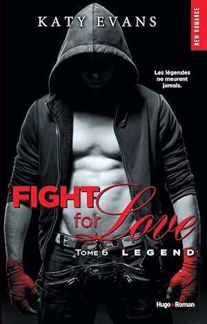Téléchargez le livre :  Fight for love - tome 6 Legend