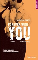 Télécharger le livre :  Forever with you - tome 3 (Fixed on you) (Extrait offert)