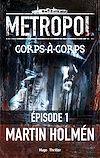 Téléchargez le livre numérique:  Corps à corps Episode 1
