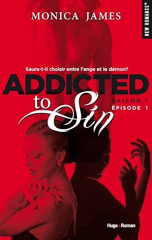 Téléchargez le livre :  Addicted To Sin Saison 1 Episode 1