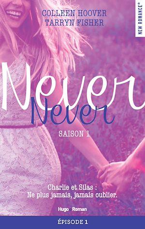 Téléchargez le livre :  Never Never Saison 1 Episode 1