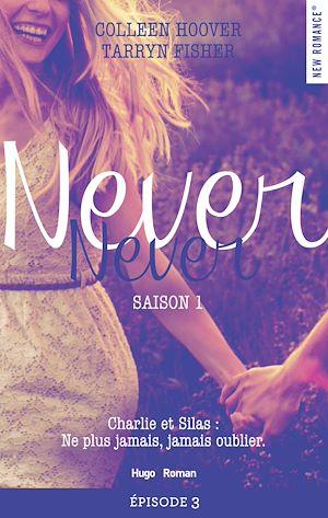 Téléchargez le livre :  Never Never Saison 1 Episode 3